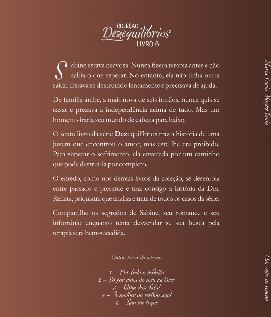 Lucia Moyses Coleção Dezequilíbrios Um Copo De Veneno, UM COPO DE VENENO